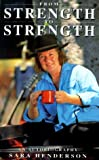 img - for From Strength to Strength: An Autobiography book / textbook / text book