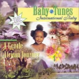 International Baby: A Gentle African Journey (Baby Tunes)