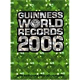 Guinness World Records 2006 ~ Guinness World Records
