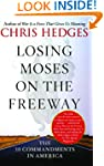 Losing Moses on the Freeway: The 10 C...