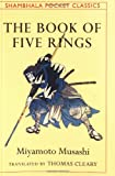 Book of Five Rings (Shambhala Pocket Classics) (0877739986) by Miyamoto Musashi