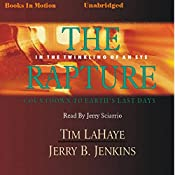 The Rapture: Before They Were Left Behind, Book 3 | Tim LaHaye, Jerry B. Jenkins