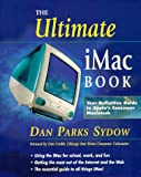 The Ultimate iMac Book (0966702603) by Sydow, Dan Parks