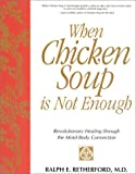 img - for When Chicken Soup is Not Enough book / textbook / text book