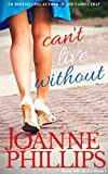 Can't Live Without (Can't Live Without Book 1)