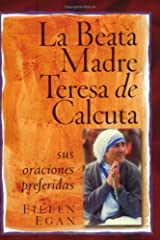 La Beata Madre Teresa de Calcuta: Sus oraciones preferidas (Spanish Edition)