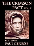 The Crimson Pact Volume Two Special Edition (The Crimson Pact Special Edition)