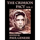 The Crimson Pact:  Volume Two ~ Larry Correia