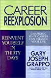 img - for Career ReExplosion: Reinvent Yourself in Thirty Days book / textbook / text book