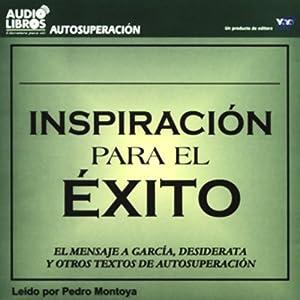 Inspiracion para el Exito [Inspiration to Success] (Texto Completo) Audiobook