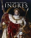 アングル Ingres  NBS-J (ニュー・ベーシック・アート・シリーズ), カリン・H・グルメ, タッシェン・ジャパン 2008-07-18