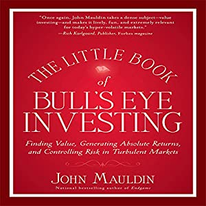 The Little Book of Bull's Eye Investing Audiobook