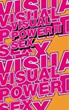 img - for Visual Power: Sex book / textbook / text book