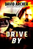 img - for Mystery: Drive-By - A Mystery and Suspense Novel (The Frank & Ernest Files, Mystery, Thriller, Suspense Book 1) book / textbook / text book