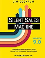 Silent Sales Machine 9.0, 9th Edition Front Cover