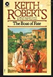The Boat Of Fate (0340188057) by Keith Roberts