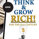 Think & Grow Rich - in the 21st Century | Napolean Hill