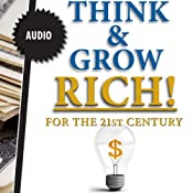 Think & Grow Rich - in the 21st Century | [Napolean Hill]