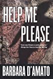 Help Me Please (0312865635) by D'Amato, Barbara