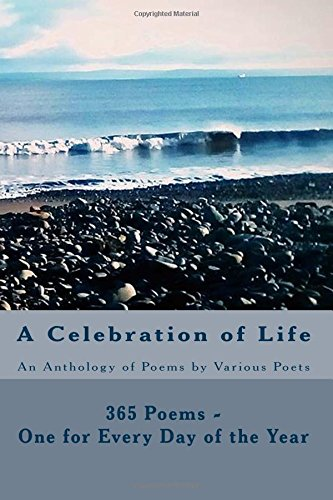 a-celebration-of-life-365-poems-one-for-every-day-of-the-year