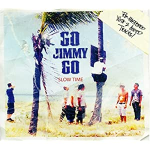 http://www.amazon.com/Slow-Time-Go-Jimmy/dp/B0002GLNQC
