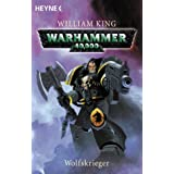 "Warhammer 40,000 - Wolfskriegervon ""William King"""