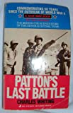 Patton's Last Battle (0515104779) by Whiting, Charles