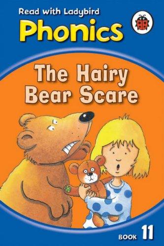 Phonics 11: The Hairy Bear Scare