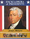 img - for James Monroe: Fifth President of the United States (Encyclopedia of Presidents) book / textbook / text book