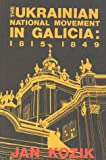 img - for Ukrainian National Movement in Galicia 1815-1849 book / textbook / text book