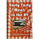 Hasty Tasty Meals in an RV ~ Cheryl Norman