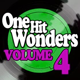 One Hit Wonders - Vol. 4