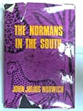 The Normans in the South (0582107512) by John Julius Norwich