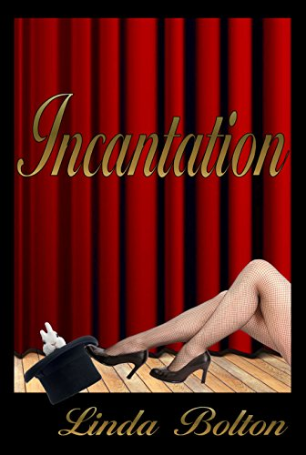 Book: Incantation by Linda Bolton