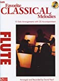 Favorite Classical Melodies: Flute [With CD (Audio)] (Play Along)