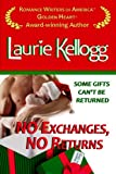 No Exchanges, No Returns (Book Four of The Return to Redemption Series)