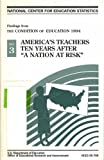 """America's teachers ten years after """"a nation at risk"""": Findings from the condition of education 1994 (0160480566) by Smith, Thomas M"""