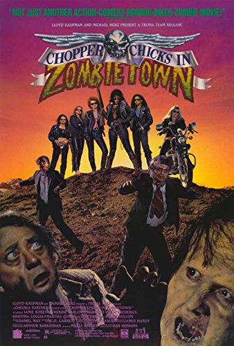 Chopper Chicks In Zombietown (B) POSTER (27