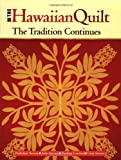img - for The Hawaiian Quilt: The Tradition Continues book / textbook / text book