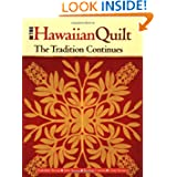 The Hawaiian Quilt: The Tradition Continues
