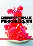 Sorrowtoothpaste Mirrorcream