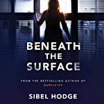 Beneath the Surface | Sibel Hodge