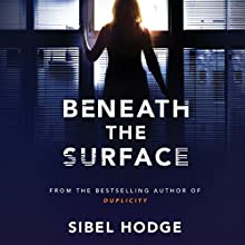 Beneath the Surface Audiobook by Sibel Hodge Narrated by Elizabeth Knowelden