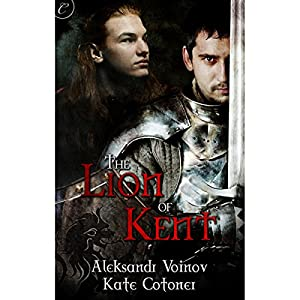 The Lion of Kent Audiobook