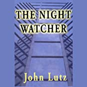 The Night Watcher | [John Lutz]