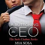 Unbuttoning the CEO | Mia Sosa