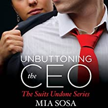 Unbuttoning the CEO (       UNABRIDGED) by Mia Sosa Narrated by J. F. Harding