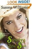 Something About Sam (An Inspirational Romance Novel)
