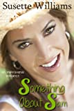 Something About Sam (An Inspirational Romance Novel)