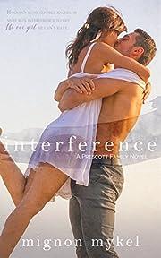 Interference: A Prescott Family Novel